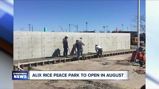 Alix Rice Peace Park to open in August - Video