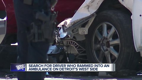 Search for driver who rammed into an ambulance on Detroit's west side