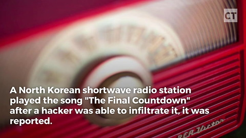 """North Korean Station Hacked, Plays """"The Final Countdown"""""""