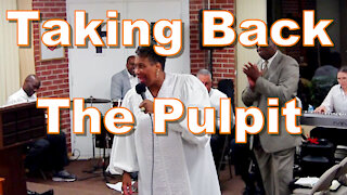 Sermon: Taking Back The Pulpit