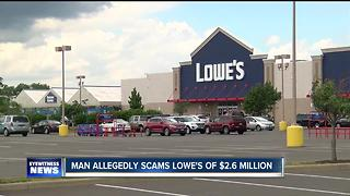Man allegedly scams Lowe's of $2.6 million using 173 fraudulent accounts - Video