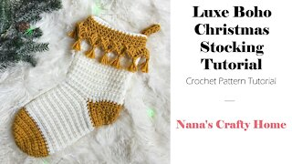 Luxe Boho Crochet Christmas Stocking Tutorial