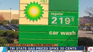 Why did gas prices jump 30 cents?