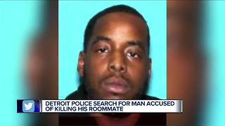 Detroit Police search for man accused of killing roommate - Video