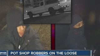 Denver police looking for two suspects accused of burglarizing marijuana dispensary - Video