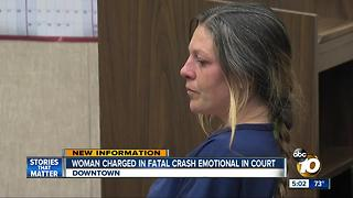San Diego woman charged in fatal crash emotional in court - Video