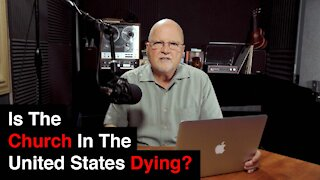 Is The Church In The United States Dying? | What You've Been Searching For