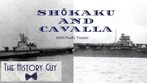 Shōkaku and Cavalla, a Confrontation of the WWII Pacific Theater