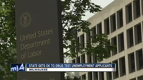 Those who apply for unemployment may need to take a drug test before receiving assistance