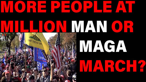Do You Think There Were More People At The Million Man March Or The Million MAGA March?
