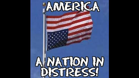 America, A Nation in Distress