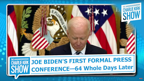JOE BIDEN'S FIRST FORMAL PRESS CONFERENCE—64 Whole Days Later: Watch LIVE!