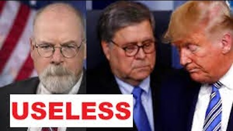 """AG BARR EXPECTED A BIDEN """"WIN"""" SINCE OCT! SELLS OUT PATRIOTS, SETS UP USELESS DURHAM SPECIAL COUNSEL"""