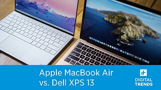 Apple MacBook Air vs. Dell XPS 13 | Which is the best portable laptop?