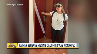 Father believes missing daughter was kidnapped in Costa Rica