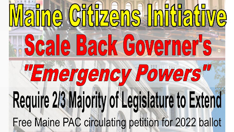 Maine Citizens Initiative Will Limit Governor's Emergency Powers: Signature petition now circulating