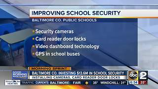 Baltimore County investing $13.6M in school security - Video