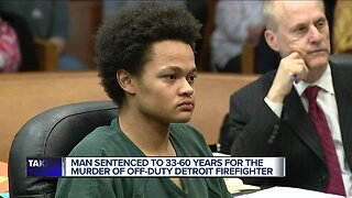 Man sentenced to 33-60 years in prison for murder of Detroit firefighter