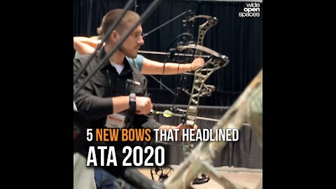 5 New Bows That Headlined ATA 2020