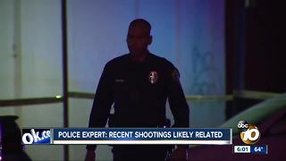 Police expert: Recent San Diego shootings likely related - Video