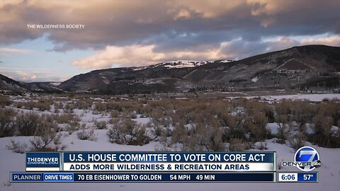 House committee to review act to add more wilderness in Colorado
