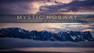 Mystic Norway: A time lapse film - Video