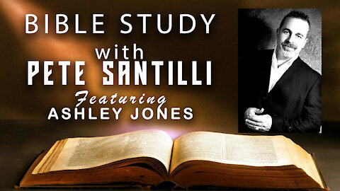 Episode #3 -- Bible Study With Pete (Featuring Ashley Jones)