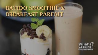 How to Make a Batido Smoothie and Breakfast Parfait - Video