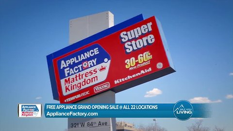 Appliance Factory - Learn about the Free Appliance Grand Opening Sale at 22 Locations.