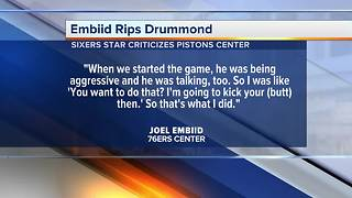 """""""He doesn't play any defense"""" - Joel Embiid rips Andre Drummond and the Pistons center responds"""