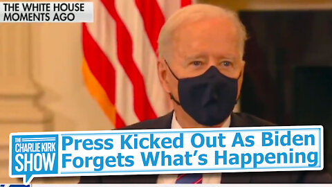 Press Kicked Out As Biden Forgets What's Happening