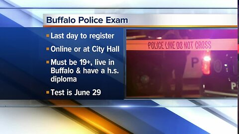 Last day to register for Buffalo Police exam