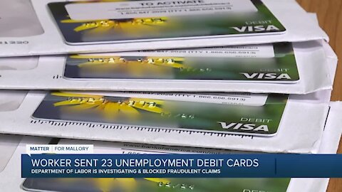 State and federal agencies investigating how a man received 23 fraudulent unemployment debit cards
