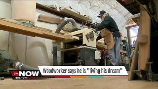 "Woodworker says he's ""living the dream"" - Video"