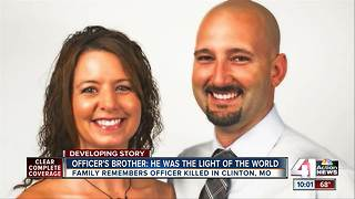Family says fallen Clinton officer was always a hero - Video