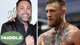 Can Oscar De La Hoya Beat Conor McGregor in TWO Rounds?  The Huddle - Video