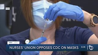 Nurses' union opposes CDC on masks