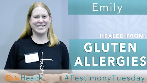 I Had Italian for Lunch & It Was Wonderful! - Emily Healed of Gluten Allergies - #TestimonyTuesday