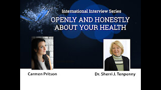 Dr. Sherri J. Tenpenny | Openly and Honestly about Your Health | Episode 1 (Est sub)