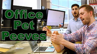 Office Pet Peeves  - Video
