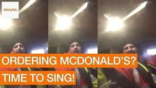 McDonald's Customer Sings Order to Drive-Through Staff - Video