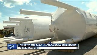 Oversized beer tanks heading to New Glarus Brewing