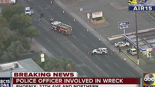 Phoenix police officer involved in crash - Video
