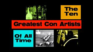 10 Greatest Con Artists - Video