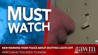 Police Are Now Warning If You Turn This Light Off It's An Invitation To Be Robbed - Video