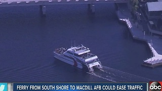 Ferry from South Shore to Macdill AFB could ease traffic - Video