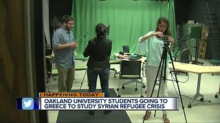 Oakland University students going to Greece to study Syrian refugee crisis - Video