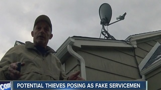 Potential thieves posing as fake servicemen - Video