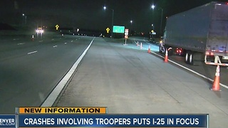 Crashes involving troopers puts I-25 in focus - Video