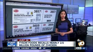 Tyson recalls nearly 2.5 million pounds of chicken - Video